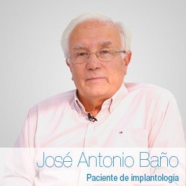 José Antonio Baño: opinión implantes